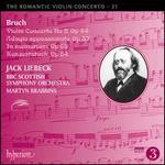 The Romantic Violin Concerto, Vol. 21: Bruch