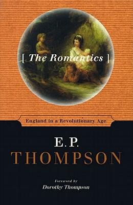 The Romantics - Thompson, E P