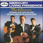 The Romeros: The Royal Family of the Spanish Guitar - Angel Romero (guitar); Celedonio Romero (guitar); Celin Romero (guitar); Los Romeros; Pepe Romero (guitar)