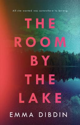 The Room by the Lake - Dibdin, Emma