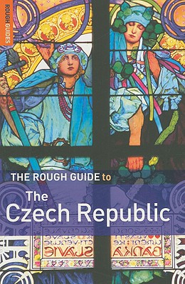 The Rough Guide to Czech Republic - Humphreys, Rob, and Horak, Steven