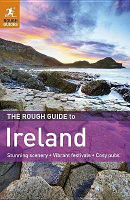 The Rough Guide to Ireland - Gray, Paul