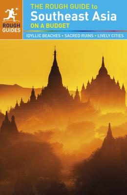 The Rough Guide to Southeast Asia On A Budget - Rough Guides