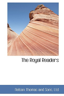 The Royal Readers - Sons, Nelson Thomas and
