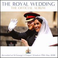 The Royal Wedding: The Official Album [2018] - Anba Angaelos (speech/speaker/speaking part); Bell Ringers of St. George's Chapel; David Blackadder (trumpet); David Conner (speech/speaker/speaking part); Elin Manahan Thomas (soprano); Jane Fellows (speech/speaker/speaking part)