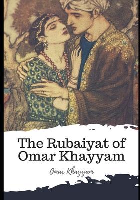 The Rubaiyat of Omar Khayyam - Fitzgerald, Edward (Translated by), and Khayyam, Omar