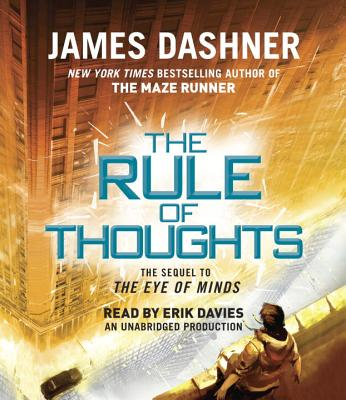 The Rule of Thoughts (Mortality Doctrine, Book Two) - Dashner, James