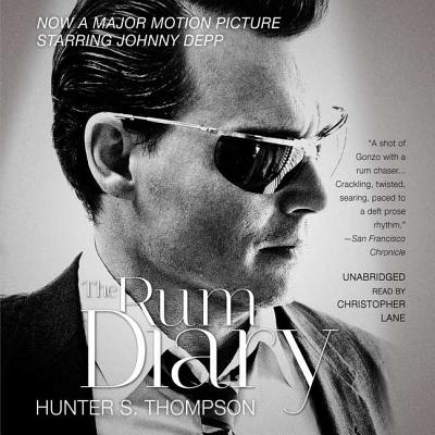 The Rum Diary - Thompson, Hunter S, and Lane, Christopher, Professor (Read by)