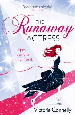 The Runaway Actress - Connelly, Victoria