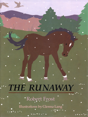 The Runaway - Frost, Robert
