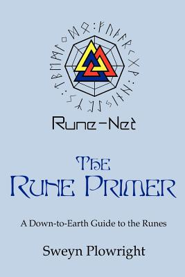 The Rune Primer - Plowright, Sweyn