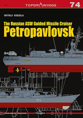 The Russian Asw Guided Missile Cruiser Petropavlovsk - Koszela, Witold
