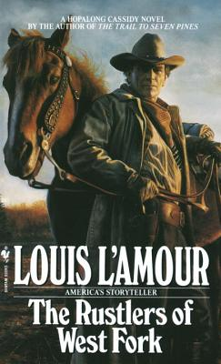 The Rustlers of the West Fork - L'Amour, Louis