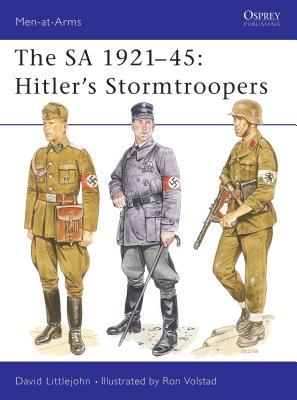 The Sa 1921-45: Hitler's Stormtroopers - Littlejohn, David