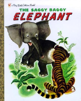 The Saggy Baggy Elephant - Jackson, Kathryn