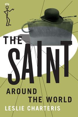 The Saint Around the World - Charteris, Leslie