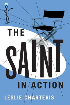 The Saint in Action - Charteris, Leslie
