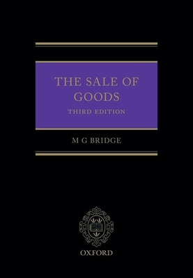 The Sale of Goods - Bridge, Michael, Professor