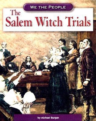 The Salem Witch Trials - Burgan, Michael