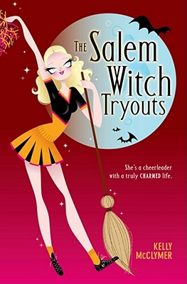 The Salem Witch Tryouts - McClymer, Kelly