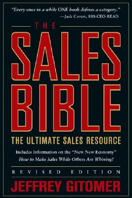 The Sales Bible: The Ultimate Sales Resource - Gitomer, Jeffrey