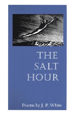 The Salt Hour - White, J P