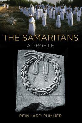The Samaritans: A Profile - Pummer, Reinhard
