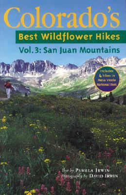 The San Juan Mountains - Irwin, Pamela D, and Irwin, David (Photographer)