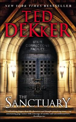 The Sanctuary - Dekker, Ted