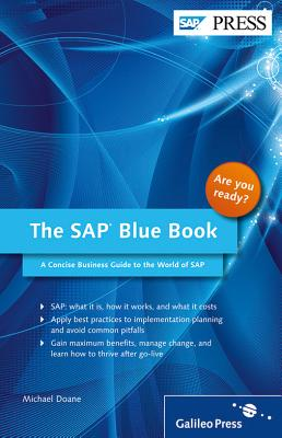 The SAP Blue Book: A Concise Business Guide to the World of SAP - Doane, Michael
