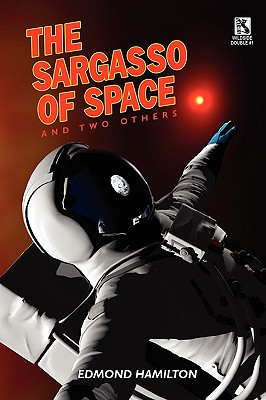 The Sargasso of Space and Two Others / The Copper-Clad World - Hamilton, Edmond, and Vincent, Harl