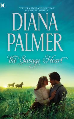 The Savage Heart - Palmer, Diana