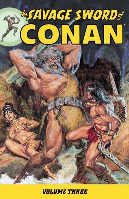 The Savage Sword of Conan, Volume 3 - Thomas, Roy