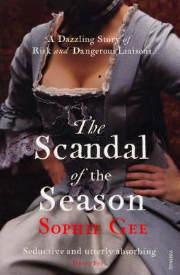 The Scandal of the Season - Gee, Sophie