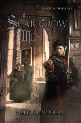 The Scar-Crow Men - Chadbourn, Mark