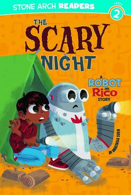 The Scary Night: A Robot and Rico Story - Suen, Anastasia