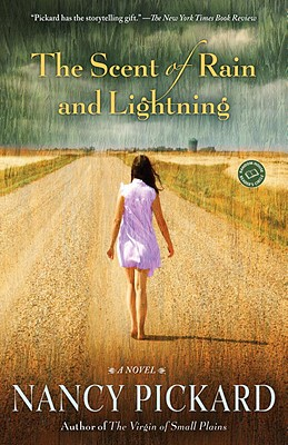 The Scent of Rain and Lightning - Pickard, Nancy