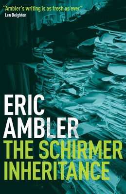 The Schirmer Inheritance - Ambler, Eric