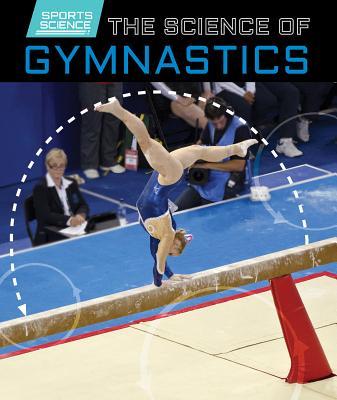 The Science of Gymnastics - Kawa, Katie