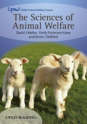 The Sciences of Animal Welfare - Mellor, David