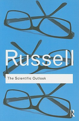 The Scientific Outlook - Russell, Bertrand, Earl