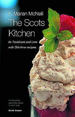 The Scots Kitchen - McNeill, F Marian