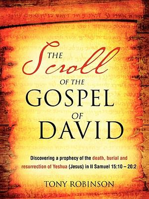 The Scroll of the Gospel of David - Robinson, Tony, Sir