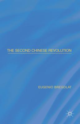 The Second Chinese Revolution - Bregolat, Eugenio