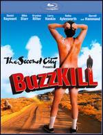 The Second City Presents: Buzzkill [Blu-ray]
