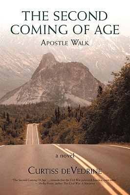 The Second Coming of Age: Apostle Walk - Curtiss De Vedrine, De Vedrine