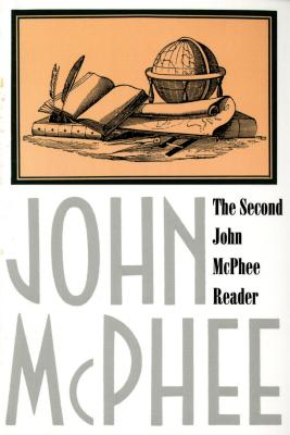 The Second John McPhee Reader - McPhee, John, and Remnick, David (Introduction by)