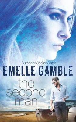 The Second Man - Gamble, Emelle