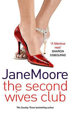 The Second Wives Club - Moore, Jane