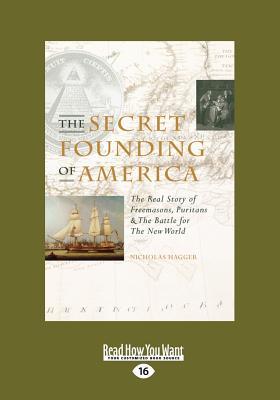 The Secret Founding of America - Hagger, Nicholas